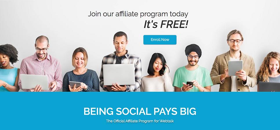 Get Paid t be Social. Free Affiliate program. Webtalk
