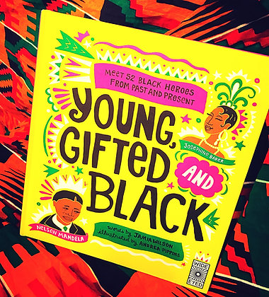 Young Gifted & Black,Jamia Wilson+Andrea Pippins(Illustrator)HARDBACK!