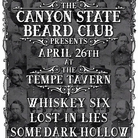 Lost In Lies at Tempe Tavern For the Canyon State Beard Club Compition