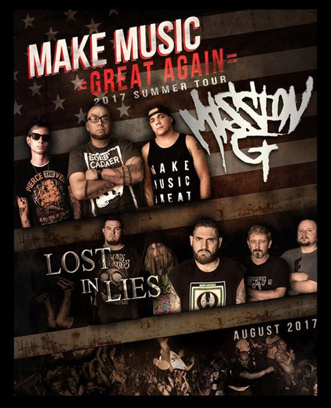Mission G & Lost In Lies Head Out on:  The Make America Great Again Tour