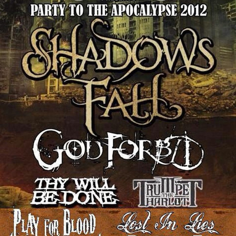 Lost In Lies Opening for Shadows Fall, God Forbid,Thy Will Be Done & Trumpet The Harlot