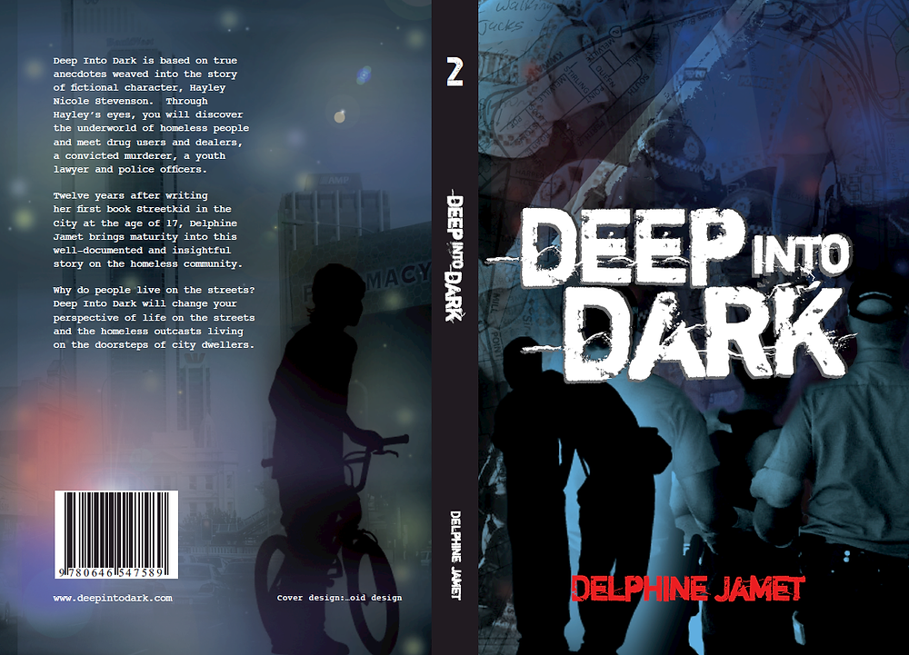 Deep Into Dark by Delphine Jamet. Published by Streetkid Industries (2011 & 2014). Stories of Perth's streetkids, crime, drugs and police in Western Australia