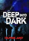 Deep Into Dark by Delphine Jamet Streetk