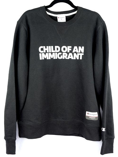 Unisex Child of an Immigrant Crewneck