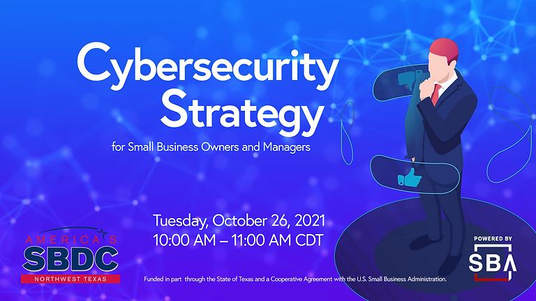 Cybersecurity Strategy for Small Business Owners and Managers