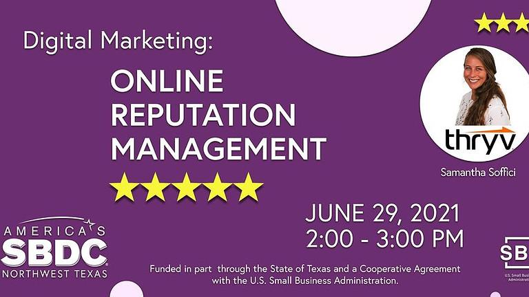 Digital Marketing: Online Reputation Management