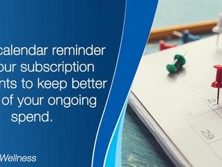 Calendar reminders to warn of large bills.