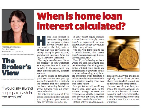 When is interest calculated on your home loan?