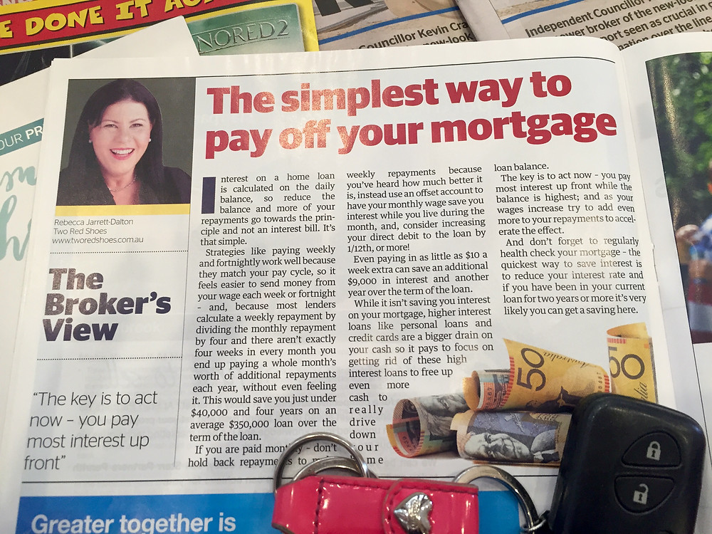 Simplest way to pay of your home loan - Two Red Shoes Mortgage broker