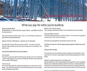 What you pay while you're building your brand new home