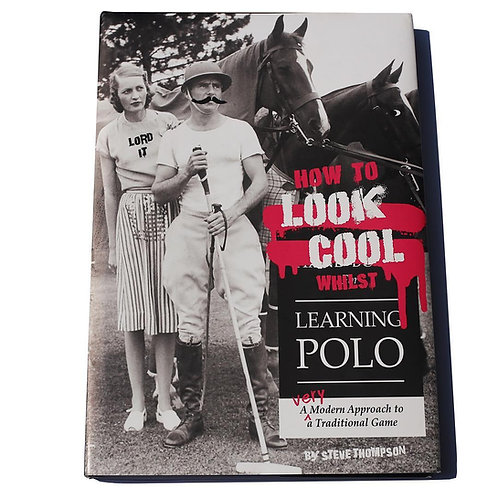 Front cover - How to look cool whilst learning polo