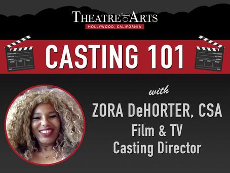 Casting 101 With Zora DeHorter