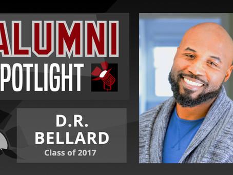 D.R. Bellard: Alumni Spotlight