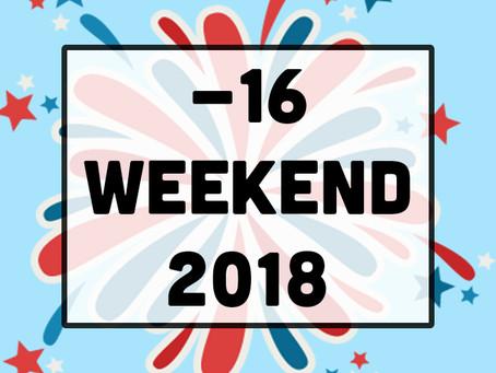 -16 weekend