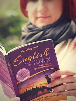 angol, angol könyv, angol nyelvkönyv, angol kifejezések, angol szókincs, haladó, angoltanulás, Amerika, Muraközy Judit