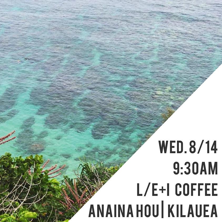 L/E+I Kīlauea Gathering