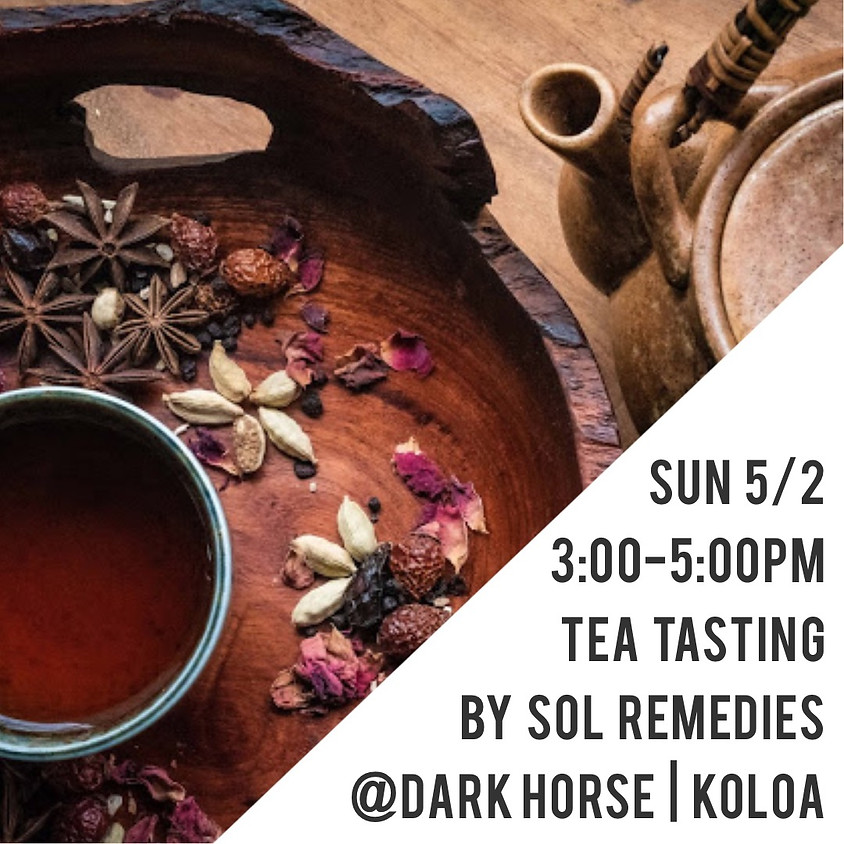 CoLab Tea Tasting w/ Sol Remedies