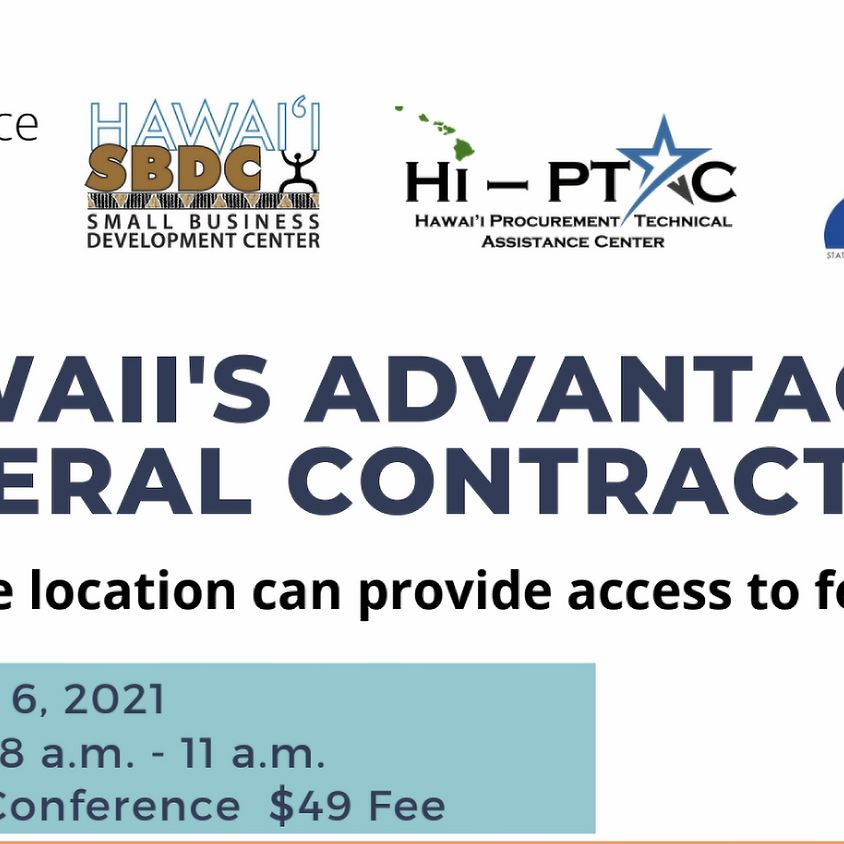 Hawaii's Advantage to Federal Contracting (3day Conference)