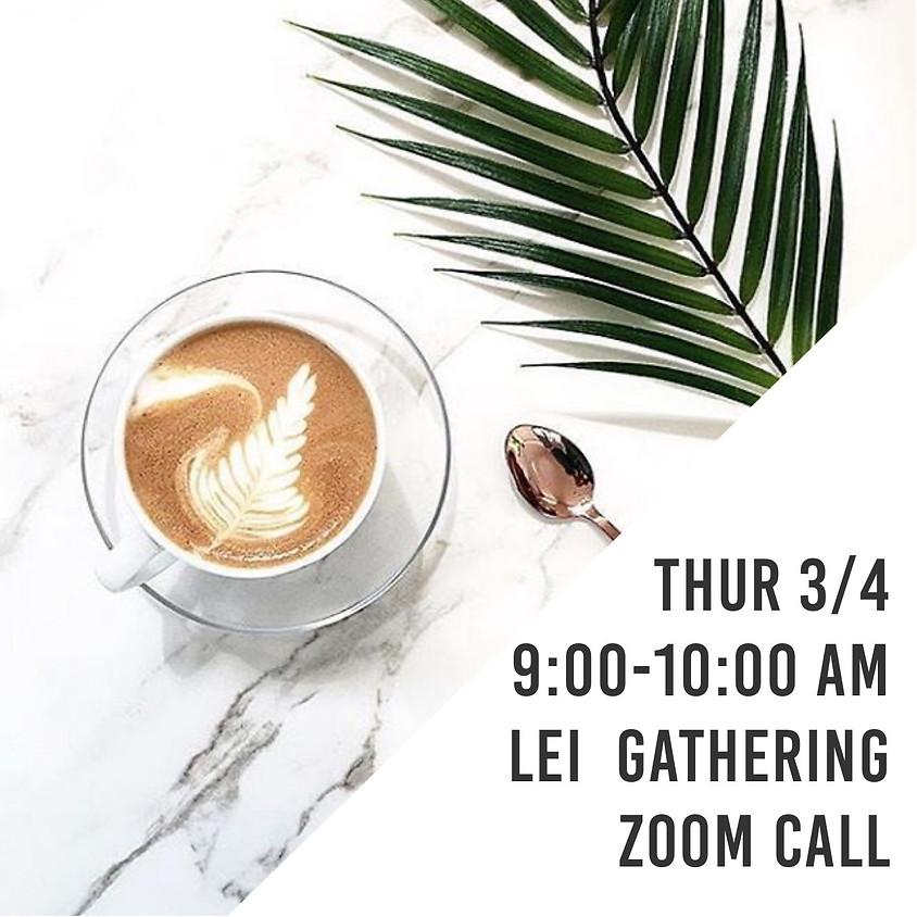 LEI Gathering   Virtual Coffee