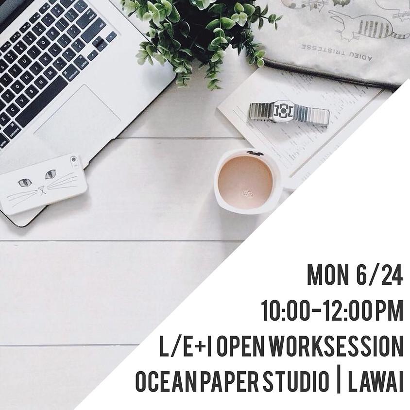 L/E+I Open Worksession
