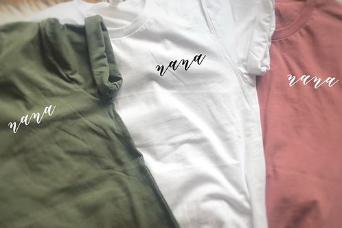 Nana Cursive Left Chest Tees