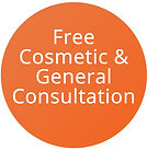 Free Cosmetic & General Consultation