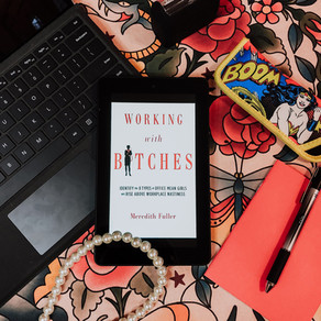 Working with Bitches by Meredith Fuller