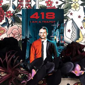 418 I am a Teapot by Edgar Scott