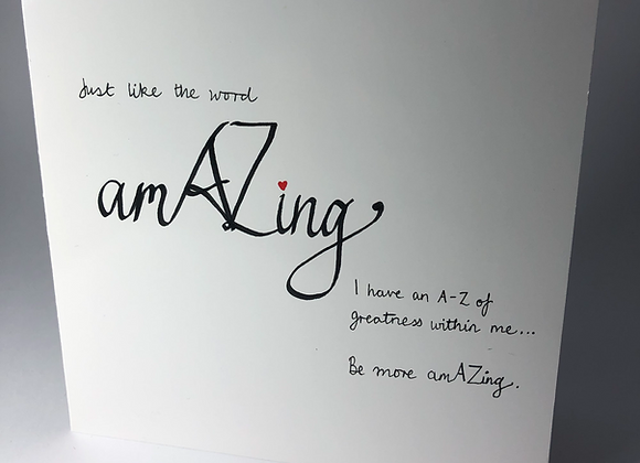 Be More AmAZing Greeting Card