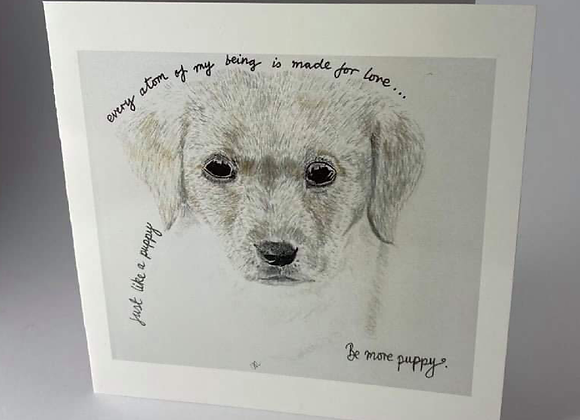 New Puppy Card, Be More Puppy Greeting Card