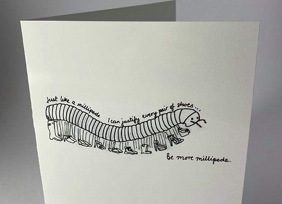 Shoe lover, Be More Millipede Greeting Card