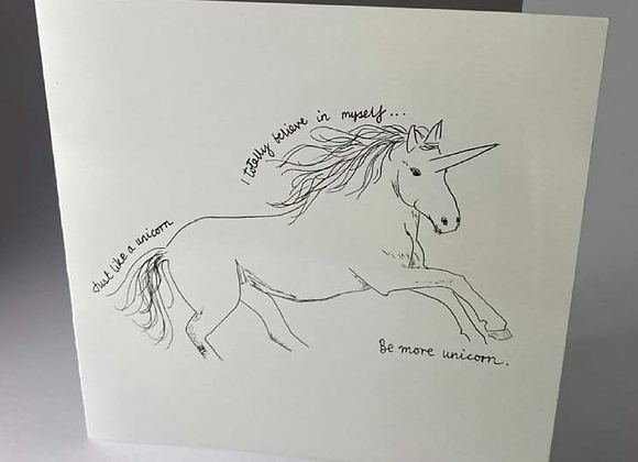 Believe in yourself! Be More Unicorn Greeting Card