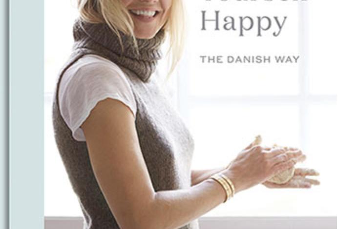 Cook Yourself Happy the Danish Way