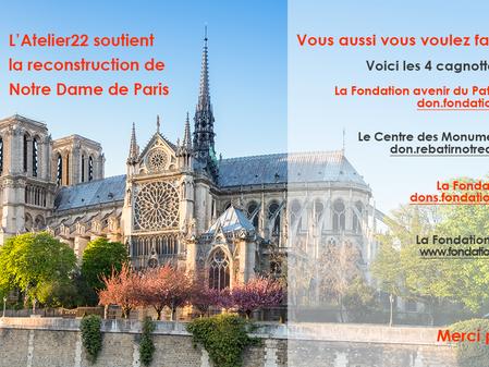 L'Atelier22 soutient la reconstruction de Notre Dame de Paris