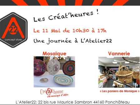 """Le 11 Mai """"Créat'heures"""" de mosaïque et vannerie..."""