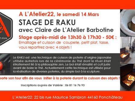 Stage de Raku le samedi 14 Mars à L'Atelier22