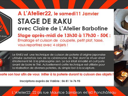 Stage de Raku le 11Janvier à L'Atelier22