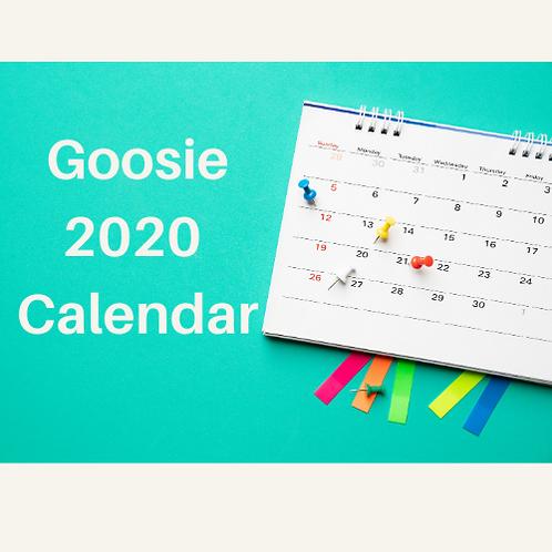 2020 Goosie Calendar