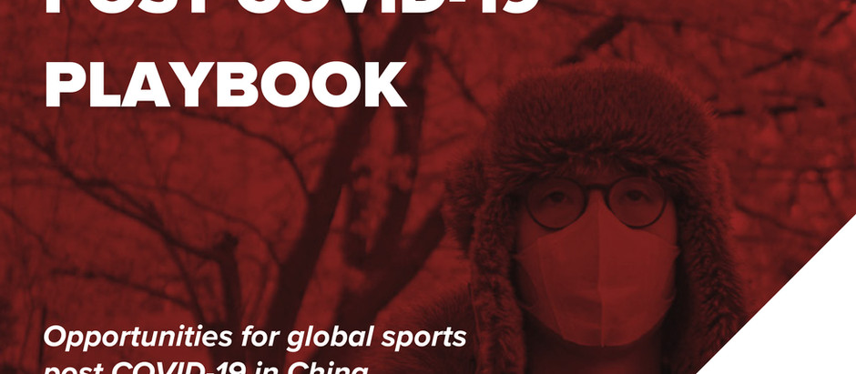 Mailman Post COVID-19 Playbook April 2020: Opportunities for global sports post COVID-19 in China