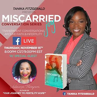 Tanika F Miscarried Joy Live Coversation