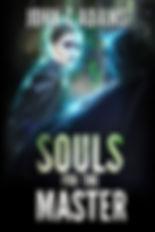 SoulsForTheMasterFinal.jpg