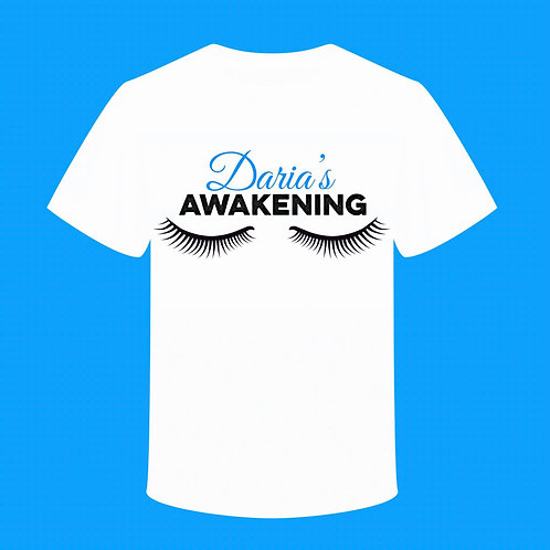 DARIA'S AWAKENING TEE (IN SUPPORT OF NARCOLEPSY AWARENESS)