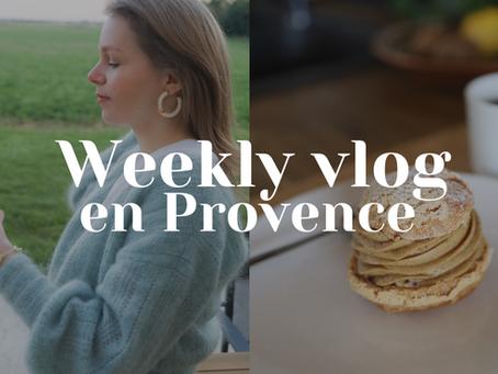 #WEEKLYVLOG : Une semaine avec moi en Provence !