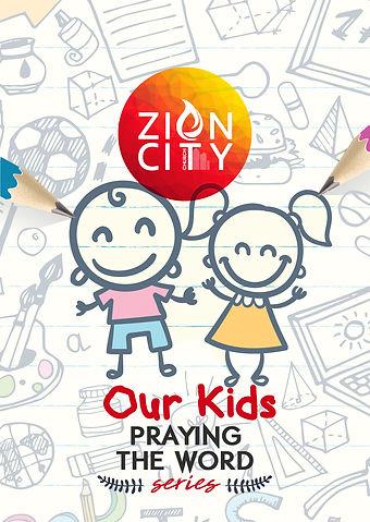 Prayers Over Our Kids Cov Zion City Chur