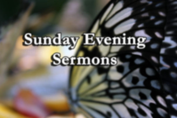Church of Christ Slidell LA Sunday Evening Sermons