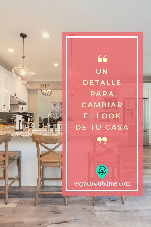 un detalle para cambiar el look de tu casa
