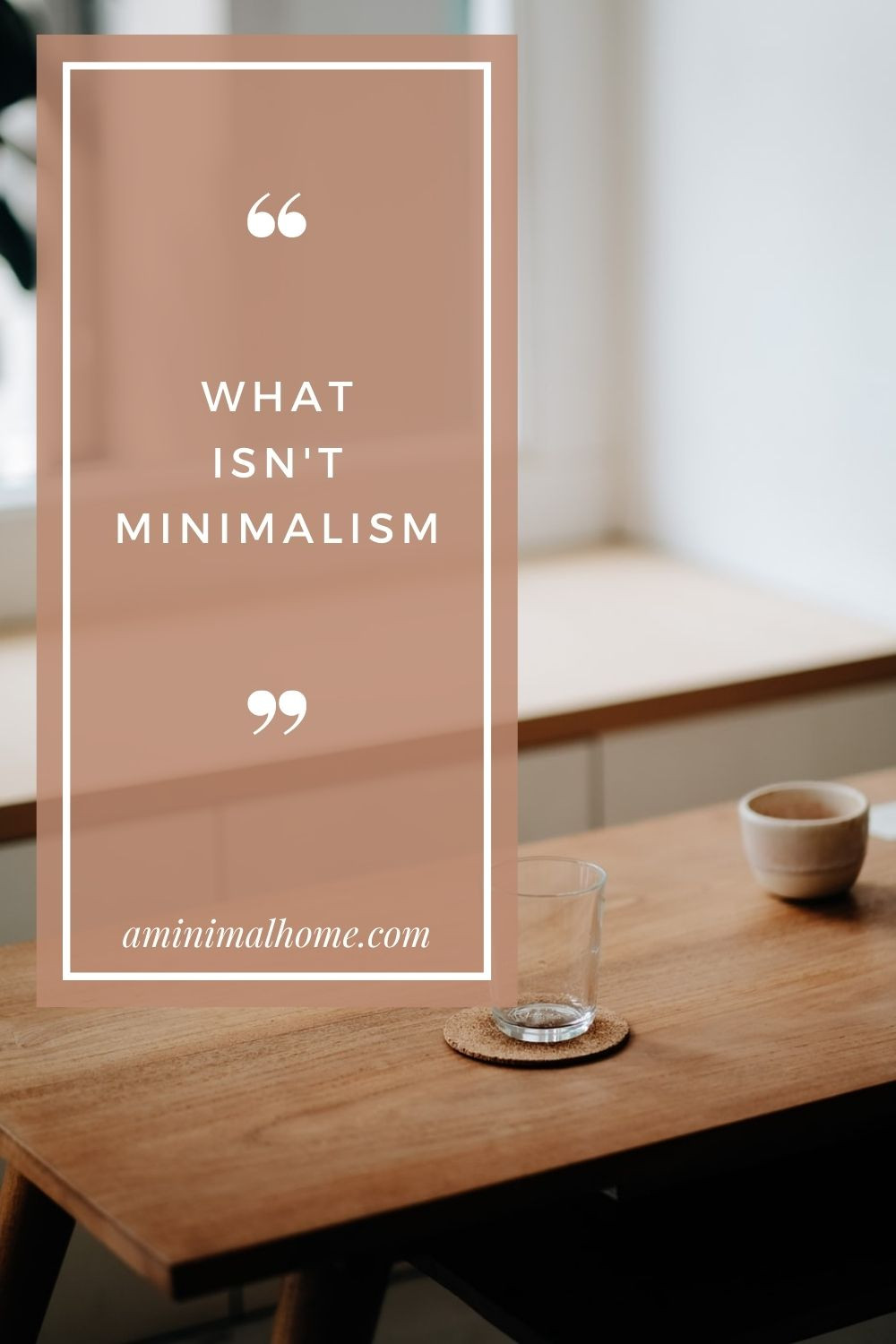 what is not minimalism