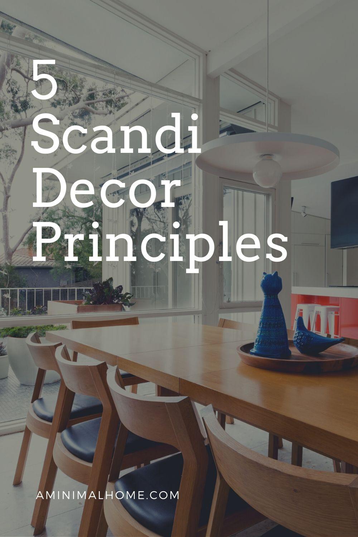 5 scandi decor principles