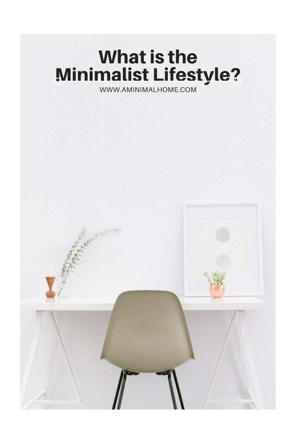 what is the minimalist lifestyle