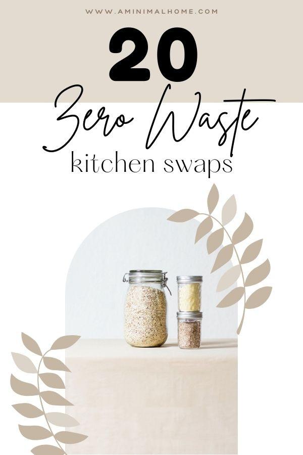 20 zero waste kitchen swaps